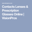 VisionPros Online Coupons 2016 and Promo Codes
